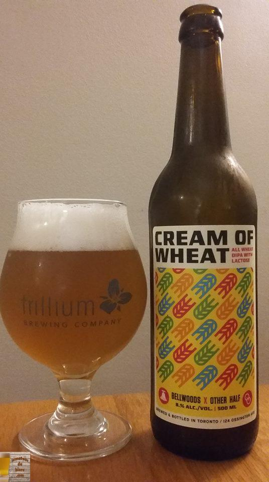Cream of Wheat de Bellwoods et Other Half (Toronto / New York)