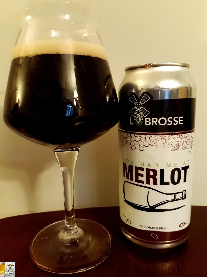 You Had Me At Merlot de Labrosse