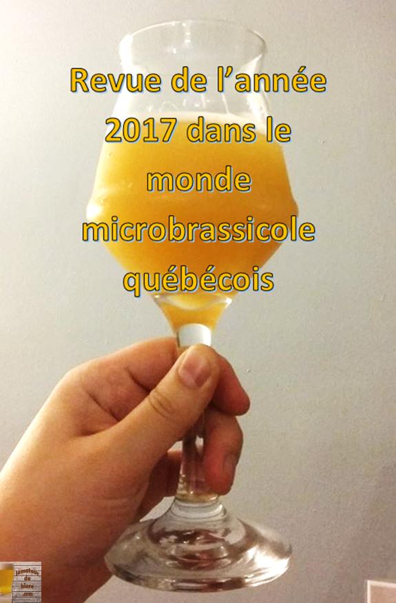 Revue de l'année 2017 du monde microbrassicole québécois