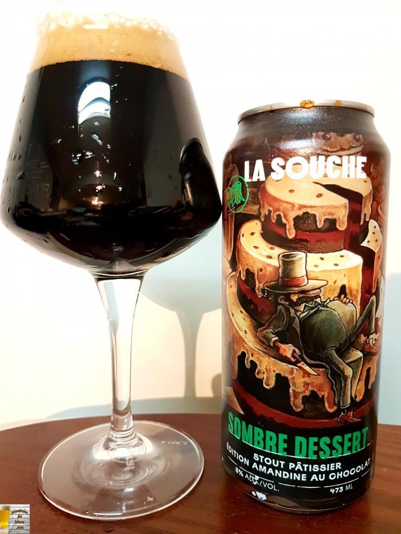 Sombre Dessert de la Souche